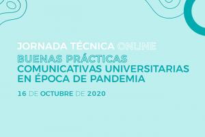 Jornada técnica online: Buenas prácticas comunicativas universitarias en época de pandemia